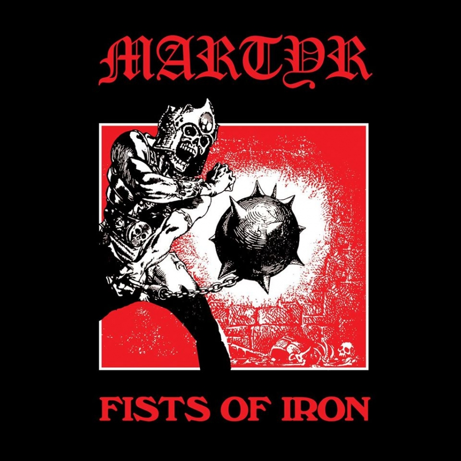 MARTYR - Fists of Iron  (Gates Of Hell Records/2020)