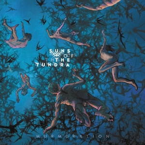 SUNS OF THE TUΝDRA – Murmuration  (Bad Elephant Music/2019)