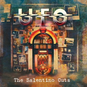 "UFO - ""The Salentino Cuts"" (Cleopatra Records -2017)"