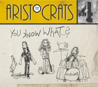 THE ARISTOCRATS - You Know What...?  (BOING Music LLC/2019)