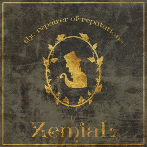 LOCAL HEROES: ZEMIAL - The Repairer of Reputations (Self-Released)