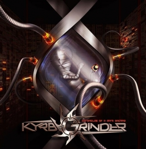 KYRBGRINDER - Chronicles of a Dark Machine (Cherry Red Records)