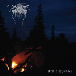 DARKTHRONE Arctic Thunder (Peaceville)