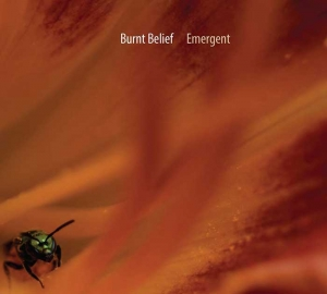 BURNT BELIEF – Emergent (Alchemy Records)