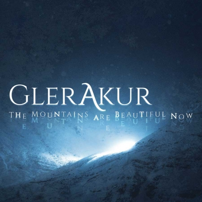 "GLERAKUR - ""The Mountains Are Beautiful Now"" (Prophecy  2017)"