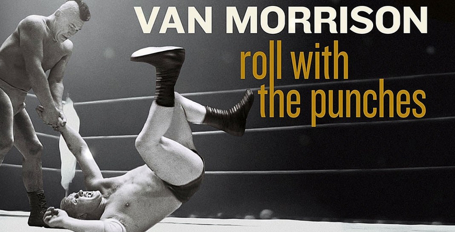"VAN MORRISON - ""A Real Good Punch in your Face!"""