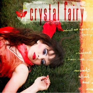 "CRYSTAL FAIRY - ""Crystal Fairy""  (Ipecac Recordings)"