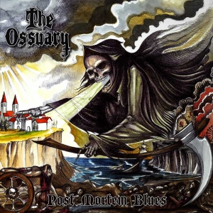 "THE OSSUARY – ""Post Mortem Blues"" (Supreme Chaos Records - 2017)"