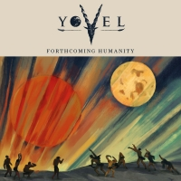 YOVEL - Forthcoming Humanity (Ba'el Shevik Productions/2020)
