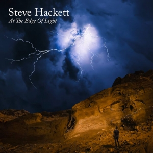 STEVE HACKETT – At The Edge Of Light   (InsideOut Music/2019)
