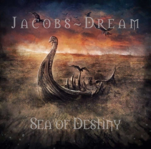 "JACOBS DREAM – ""Sea Of Destiny"" (Retroactive  2017)"