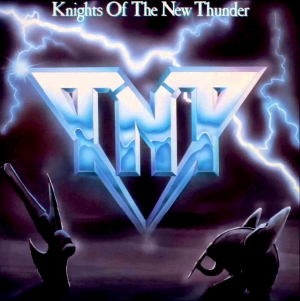 "MOMUMENTS: TNT ""Knights of the New Thunder"" (Polygram/Vertigo – 1984)"