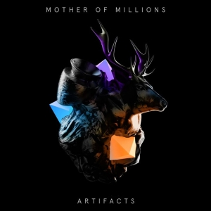 MOTHER OF MILLIONS – Artifacts   (ViciSolum Records/2019)