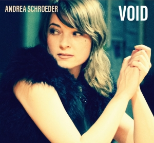 ANDREA SCHROEDER – Void (Glitterhouse Records)