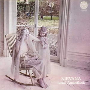 NIRVANA (UK) – Local Anaesthetic & Songs of Love and Praise (Esoteric Recordings)