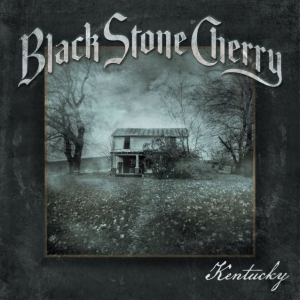 BLACK STONE CHERRY - Kentucky  (Mascot Records)