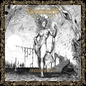 "SCHAMMASCH -""The Maldoror Chants: Hermaphrodite"" (Prosthetic Records)"