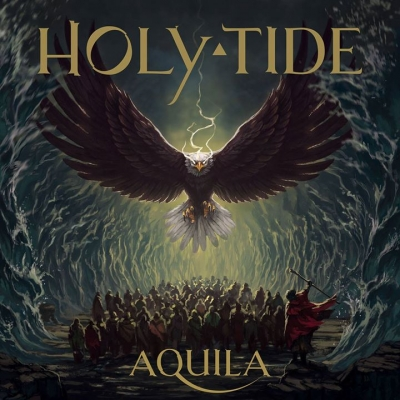 HOLY TIDE – Aquila  (My Kingdom Music/2019)
