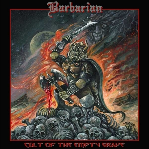 BARBARIAN Cult of the Empty Grave CD, LP  (Hell's Headbangers)